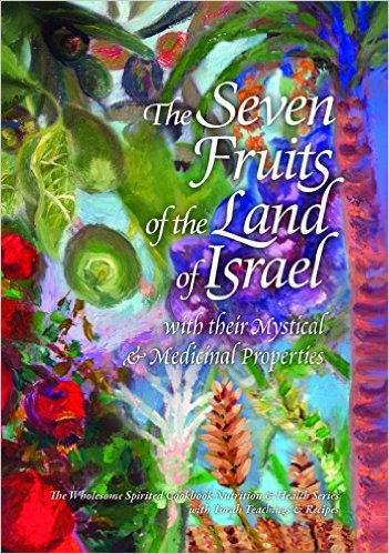 Seven Fruits of the Land of Israel